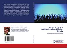 Bookcover of Technology in a Multicultural and Global Society