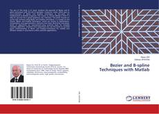 Bookcover of Bezier and B-spline Techniques with Matlab