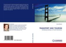 Bookcover of TRANSPORT AND TOURISM