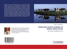 Bookcover of Subacute rumen acidosis in Italian dairy herds