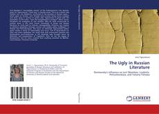 Bookcover of The Ugly in Russian Literature