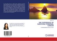 Bookcover of THE EXPERIENCE OF SURVIVING TERMINAL CANCER