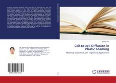 Bookcover of Cell-to-cell Diffusion in Plastic Foaming