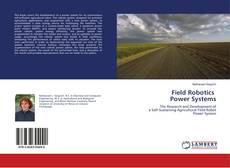 Bookcover of Field Robotics Power Systems