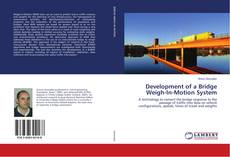 Bookcover of Development of a Bridge Weigh-In-Motion System