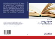 Bookcover of Single Criterion Structural Similarity