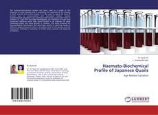 Bookcover of Haemato-Biochemical Profile of Japanese Quails