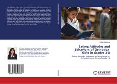 Portada del libro de Eating Attitudes and Behaviors of Orthodox Girls in Grades 3-8