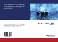 Bookcover of Three Essays in Public Finance
