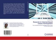 Bookcover of Research in Internet-Based Citizen Participation