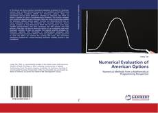 Bookcover of Numerical Evaluation of American Options