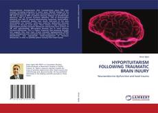 Bookcover of HYPOPITUITARISM FOLLOWING TRAUMATIC BRAIN INJURY