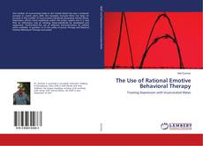Обложка The Use of Rational Emotive Behavioral Therapy