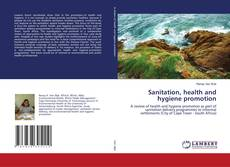 Bookcover of Sanitation, health and hygiene promotion