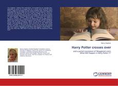 Bookcover of Harry Potter crosses over