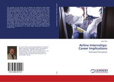 Buchcover von Airline Internships: Career Implications