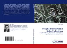 Bookcover of Everybody''s Business is Nobody''s Business