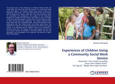 Обложка Experiences of Children Using a Community Social Work Service