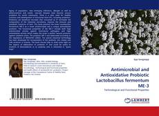 Capa do livro de Antimicrobial and Antioxidative Probiotic Lactobacillus fermentum ME-3