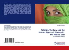 Bookcover of Religion, The Law and the Human Rights of Women in  the Middle East