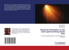 Bookcover of Electrical Simulation in the GaN Light-Emitting Diode Dies