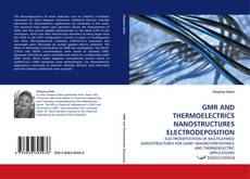 Capa do livro de GMR AND THERMOELECTRICS NANOSTRUCTURES ELECTRODEPOSITION