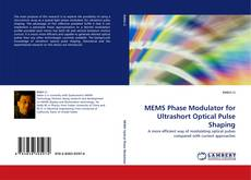 Bookcover of MEMS Phase Modulator for Ultrashort Optical Pulse Shaping