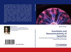 Bookcover of Gravitation and Noncommutativity of Spacetime