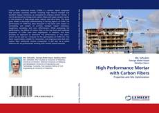 Bookcover of High Performance Mortar with Carbon Fibers