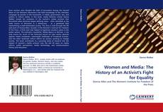 Women and Media: The History of an Activist''s Fight for Equality kitap kapağı