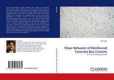 Portada del libro de Shear Behavior of Reinforced Concrete Box Culverts