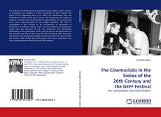 Capa do livro de The Cinemaclubs in the Sixties of the 20th Century and the GEFF Festival