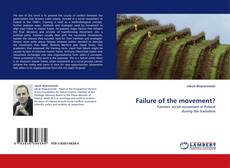 Bookcover of Failure of the movement?