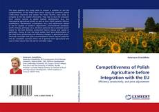 Обложка Competitiveness of Polish Agriculture before Integration with the EU