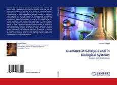 Bookcover of Diamines in Catalysis and in Biological Systems