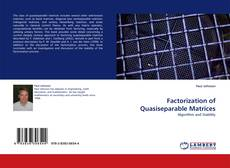 Bookcover of Factorization of Quasiseparable Matrices