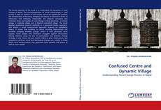 Bookcover of Confused Centre and Dynamic Village