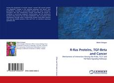 Bookcover of R-Ras Proteins, TGF-Beta and Cancer