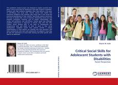 Bookcover of Critical Social Skills for Adolescent Students with Disabilities