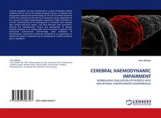 Bookcover of CEREBRAL HAEMODYNAMIC IMPAIRMENT