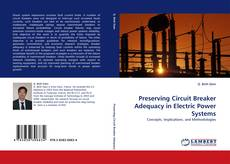 Preserving Circuit Breaker Adequacy in Electric Power Systems kitap kapağı
