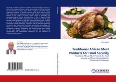Borítókép a  Traditional African Meat Products for Food Security - hoz