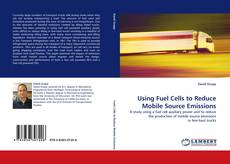 Buchcover von Using Fuel Cells to Reduce Mobile Source Emissions