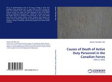 Bookcover of Causes of Death of Active Duty Personnel in the Canadian Forces