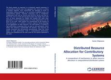 Capa do livro de Distributed Resource Allocation for Contributory  Systems