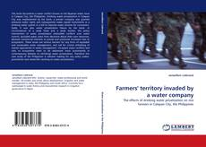 Bookcover of Farmers'' territory invaded by a water company