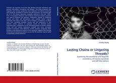 Bookcover of Lasting Chains or Lingering Threads?