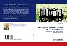 """Bookcover of State Agent, Identity and the """"New World Order"""""""