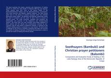 Bookcover of Soothsayers (Bambuki) and Christian prayer petitioners (Balombi)