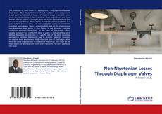 Buchcover von Non-Newtonian Losses Through Diaphragm Valves